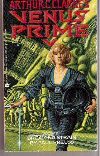 Breaking Strain (Arthur C Clarkes Venus Prime) (0380753448) by Preuss, Paul