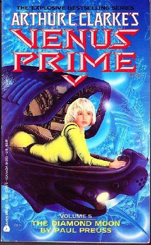 9780380753499: The Diamond Moon (Arthur C. Clarke's Venus Prime, 5)
