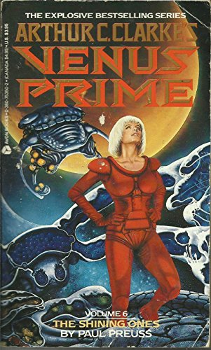 The Shining Ones (Arthur C. Clarke's Venus Prime): Preuss, Paul