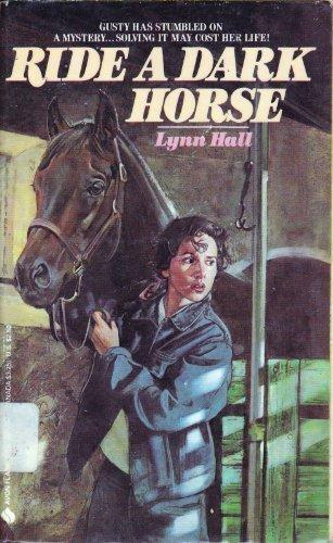 Ride a Dark Horse: Lynn Hall