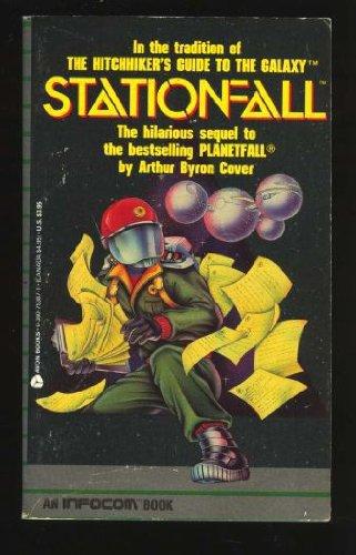 Stationfall (Infocom) (0380753871) by Arthur Byron Cover