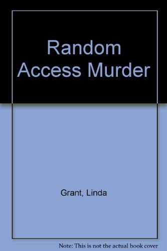 Random Access Murder: Grant, Linda