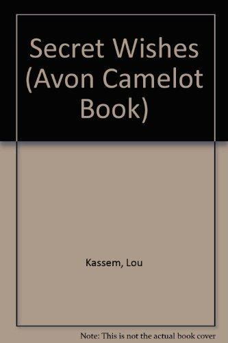 Secret Wishes (Avon Camelot Book): Kassem, Lou