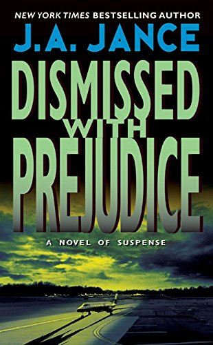 9780380755479: Dismissed with Prejudice (J. P. Beaumont Mysteries)