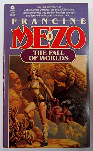 The Fall of Worlds (Areia Darenga): Mezo, Francine