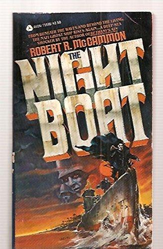 THE NIGHT BOAT: McCammon, Robert R.