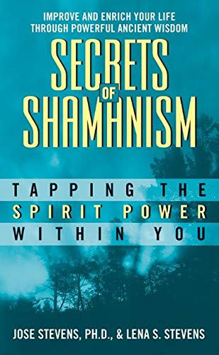 9780380756070: Secrets of Shamanism: Tapping the Spirit Power Within You