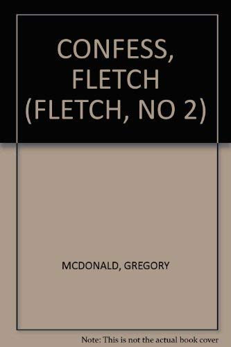 9780380756308: Confess, Fletch