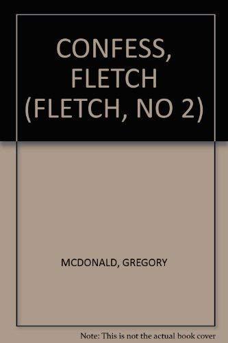 Confess, Fletch: McDONALD, Gregory
