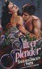 9780380757312: Silver Splendor