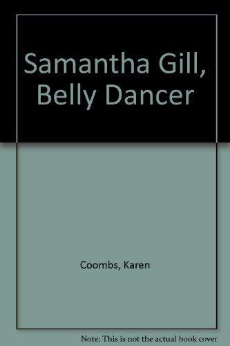 9780380757374: Samantha Gill, Belly Dancer