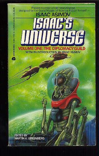 Diplomacy Guild (Isaacs Universe, Vol 1): Martin H. Greenberg