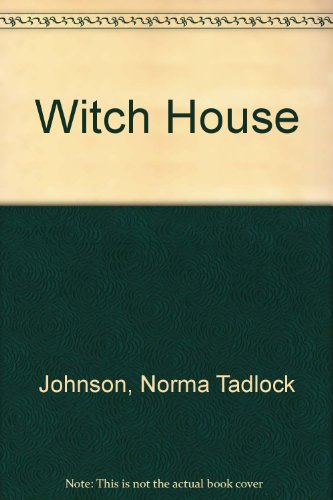 The Witch House: Norma T. Johnson