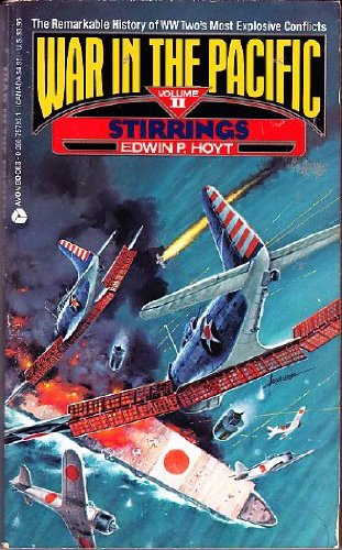 9780380757930: Stirrings (War in the Pacific)