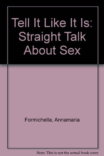 9780380758135: Tell It Like It Is: Straight Talk About Sex
