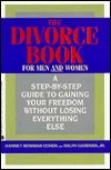 The Divorce Book/for Men and Women: A: Cohen, Harriet Newman;