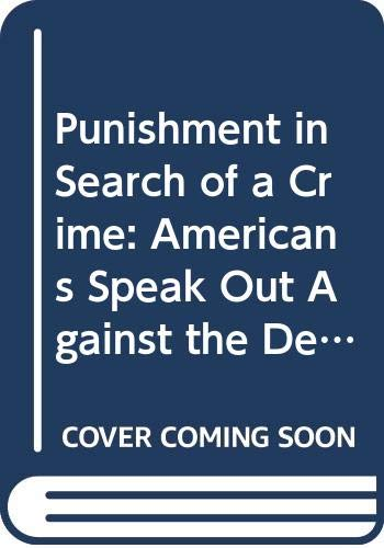 Punishment in Search of a Crime: Americans
