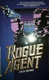 Rogue Agent Series 1-6: 1 - Rogue Agent, 2 - Hard to Kill, 3 - Blood Money, 4 - Last Rites, 5 - ...