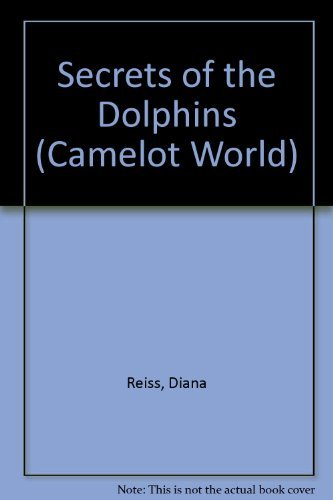 9780380760466: Secrets of the Dolphins (Camelot World)