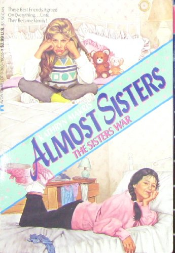 9780380760558: The Sisters War (Almost Sisters)