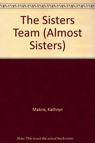 9780380760565: The Sisters Team (Almost Sisters)