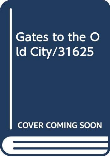 9780380760916: Gates to the Old City