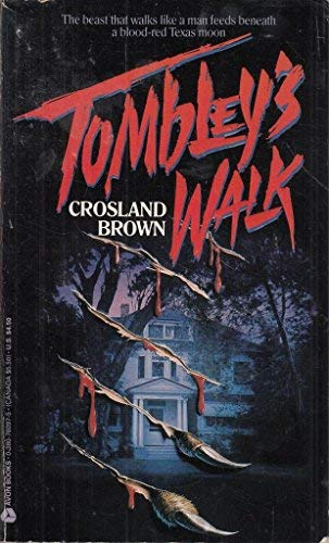 Tombley's Walk: Brown, Crosland