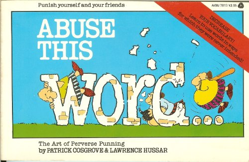 Abuse This Word--: Cosgrove, Patrick