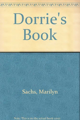 Dorrie's Book: Sachs, Marilyn