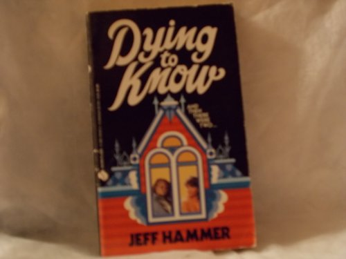 Dying to Know (An Avon Flare book): Jeff Hammer