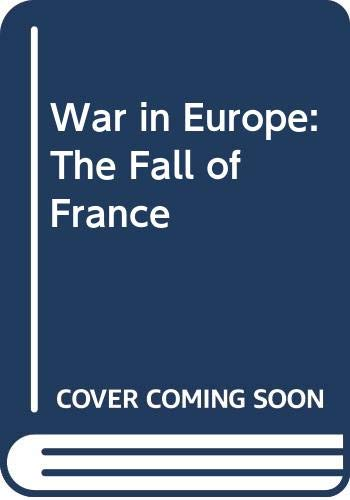 War in Europe: The Fall of France (0380761564) by Hoyt, Edwin Palmer