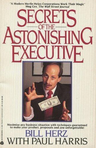 9780380762446: Secrets of the Astonishing Executive