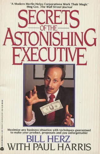 9780380762446: Secrets of the Astonishing Executive