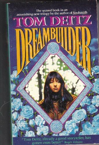 Dreambuilder (Soulsmith Trilogy # 2): Deitz, Tom