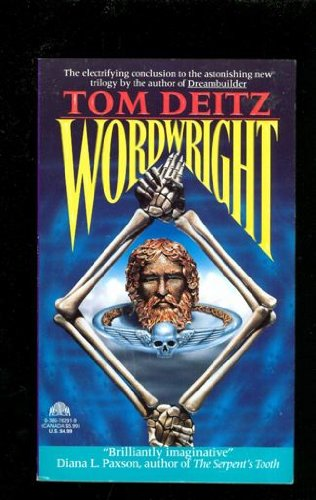 Wordwright (Soulsmith Trilogy, No. 3) (0380762919) by Tom Deitz