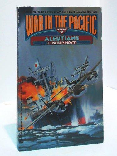 Aleutians (War in the Pacific): Hoyt, Edwin Palmer