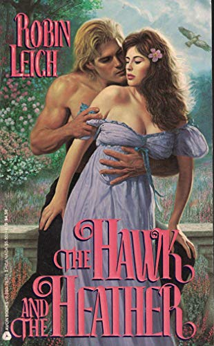 The Hawk and the Heather: Leigh, Robin