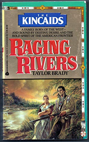 Raging Rivers (The Kincaids): Brady, Taylor