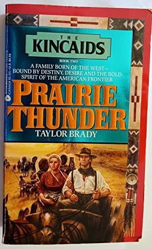 9780380763337: Prairie Thunder (The Kincaids, Book 2)