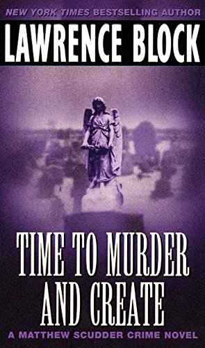 9780380763658: Time to Murder and Create (Matthew Scudder)