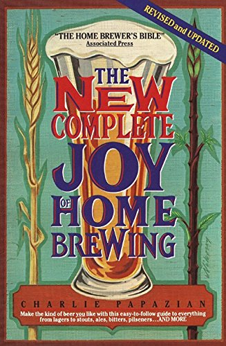 9780380763665: The New Complete Joy of Home Brewing