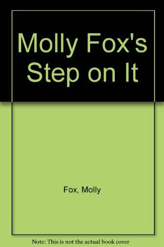 Molly Fox's Step on It: Fox, Molly; Broide, Deborah; Rice, Robin