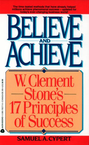 9780380763771: Believe and Achieve: W. Clement Stone's 17 Principles of Success