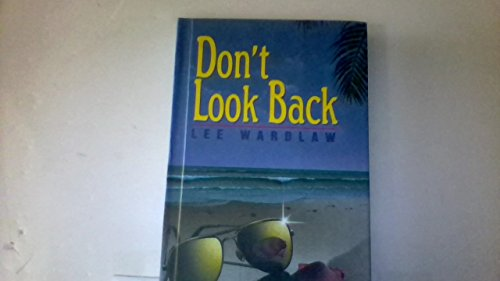 Don't Look Back (An Avon Flare Book): Lee Wardlaw