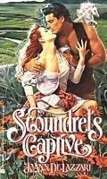 Scoundrel's Captive: Delazzari, Joann