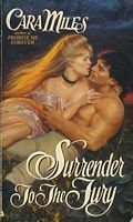 Surrender to the Fury: Cara Miles