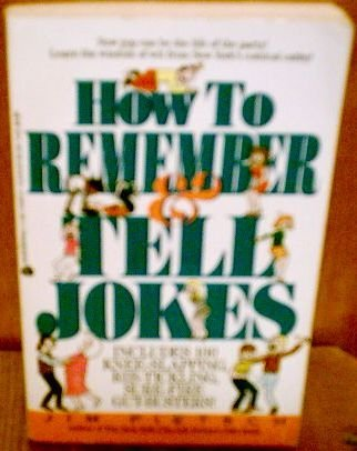 How to Remember & Tell Jokes: Pietsch, Jim