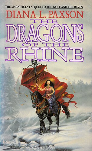 The Dragons of the Rhine (Wodan's Children): Paxson, Diana L.