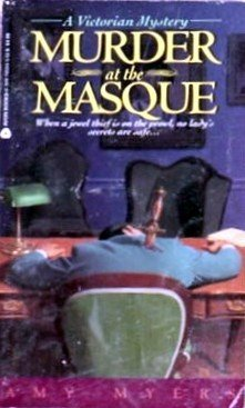 9780380765843: Murder at the Masque (A Victorian Mystery)