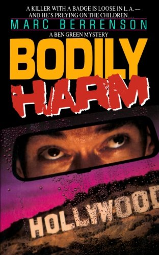 Bodily Harm: Marc Berrenson